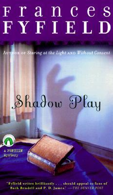 Shadow Play, Frances Fyfield