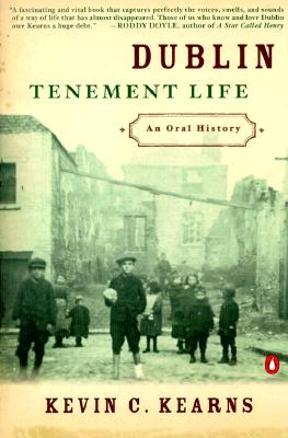 Image for Dublin Tenement Life: An Oral History