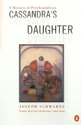 Image for Cassandra's Daughter: A History of Psychoanalysis