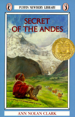 Secret of the Andes, ANN NOLAN CLARK, JEAN CHARLOT