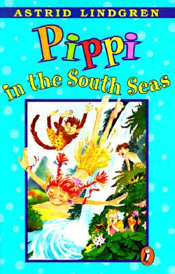 Image for Pippi in the South Seas (Pippi Longstocking)