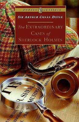 Extraordinary Cases of Sherlock Holmes, Doyle, Sir Arthur Conan
