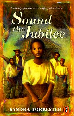 Image for Sound the Jubilee; Suddenly Freedom is No Longer Just a Dream