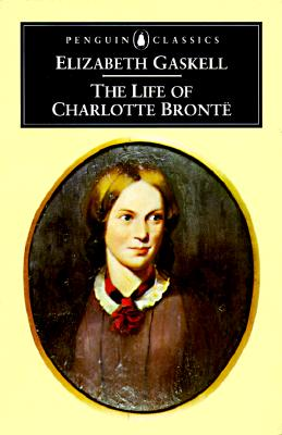 Image for The Life of Charlotte Bronte (Penguin English Library)