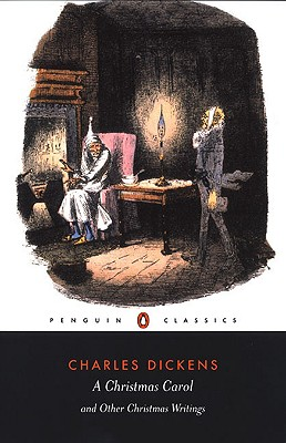 A Christmas Carol and Other Christmas Writings (Penguin Classics), Dickens, Charles