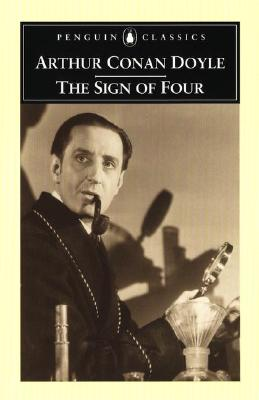 The Sign of Four (Penguin Classics), Arthur Conan Doyle