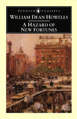 Image for A Hazard of New Fortunes (Penguin Classics)