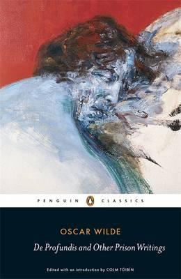 De Profundis and Other Prison Writings (Penguin Classics), Oscar Wilde