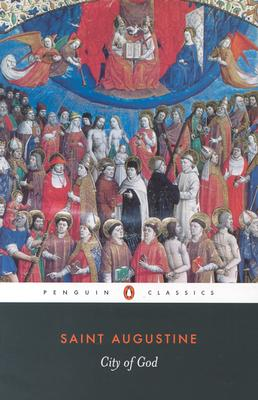 City of God (Penguin Classics), Augustine of Hippo