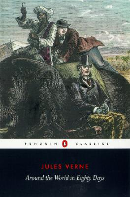 Around the World in Eighty Days (Penguin Classics), Verne, Jules
