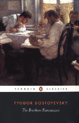 The Brothers Karamazov: A Novel in Four Parts and an Epilogue, Dostoyevsky, Fyodor