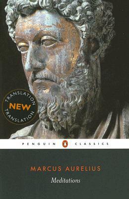 Meditations (Penguin Classics), Marcus Aurelius