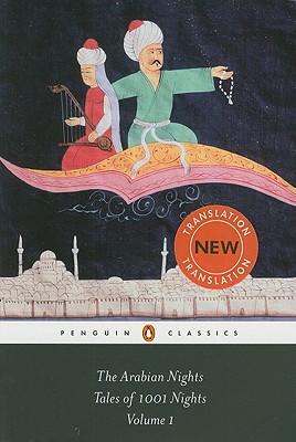 The Arabian Nights: Tales of 1,001 Nights: Volume 1 (Penguin Classics), Anonymous