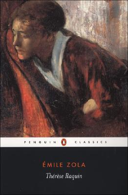 Therese Raquin (Penguin Classics), �mile Zola