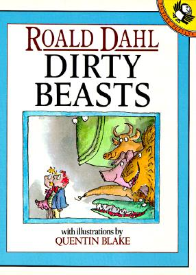 Image for Dirty Beasts (Picture Puffins)
