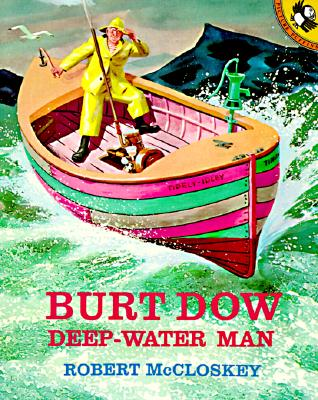 Burt Dow, Deep-Water Man (Picture Puffins), McCloskey, Robert