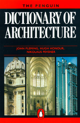 Image for The Penguin Dictionary of Architecture: Fourth Edition