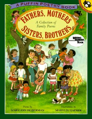 Image for Fathers, Mothers, Sisters, Brothers: A Collection of Family Poems (Reading Rainbow Book)