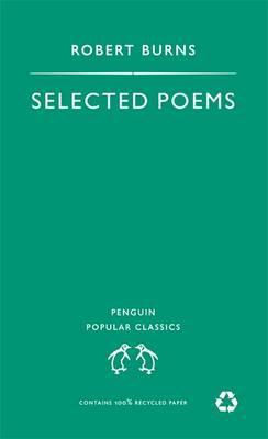 Image for Selected Poems Robert Burns (Penguin Popular Classics)