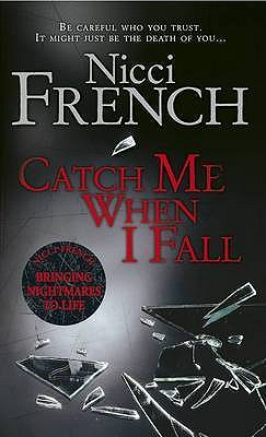 Catch Me when I Fall, French, Nicci