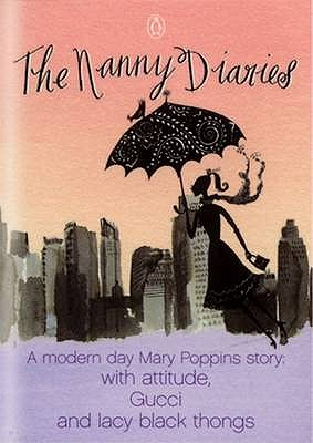 The Nanny Diaries #1 Nanny Diaries [used book], Nicola Kraus and Emma McLaughlin