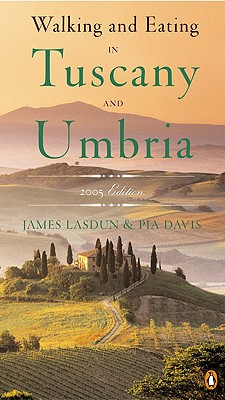 Image for Walking and Eating in Tuscany and Umbria, Revised Edition