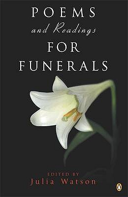 Poems and Readings for Funerals, Watson, Julia (edited by)