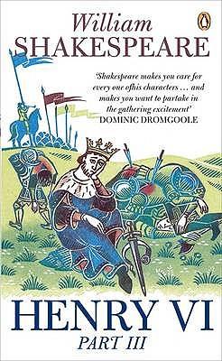 Image for Penguin Classics Henry VI Part III (Pt. 3)