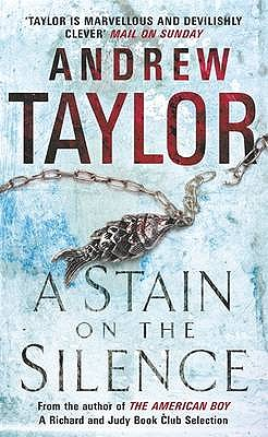 A Stain on the Silence, Taylor, Andrew