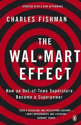 Image for The Wal-Mart Effect: How an Out-of-Town Superstore Became a Superpower [used book]