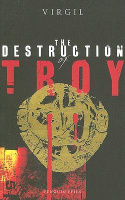 Image for The Destruction of Troy (Penguin Epics)