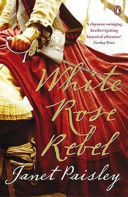 White Rose Rebel, Janet Paisley