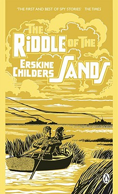 The Riddle of the Sands: A Record of Secret Service, Erskine Childers