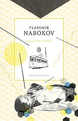 Collected Stories, Vladimir Nabokov; [edited with a preface and translated by Dmitri Nabokov]