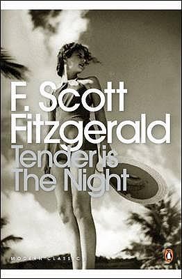 Tender is the Night, F Scott Fitzgerald