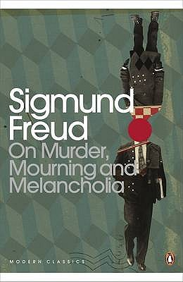 Image for On Murder Mourning and Melancholia (Penguin Modern Classics)