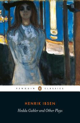 Image for Hedda Gabler and Other Plays (Penguin Classics)