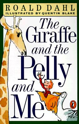 Image for The Giraffe and the Pelly and Me