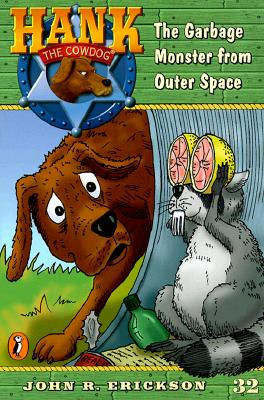 Image for The Garbage Monster from Outer Space #32 (Hank the Cowdog)