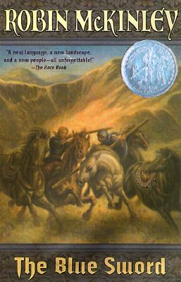 The Blue Sword (Newbery Honor Roll), ROBIN MCKINLEY