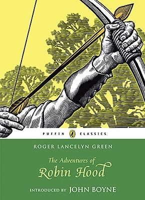 ADVENTURES OF ROBIN HOOD, ROGER LANCELYN GREEN