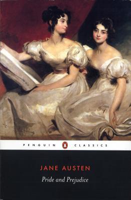 Pride and Prejudice (Penguin Classics), Jane Austen