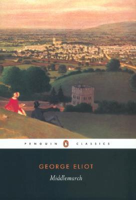 Middlemarch (Penguin Classics), George Eliot