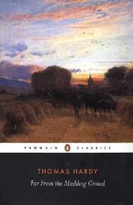 Far from the Madding Crowd (Penguin Classics), Thomas Hardy