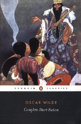 Complete Short Fiction (Penguin Classics), Oscar Wilde