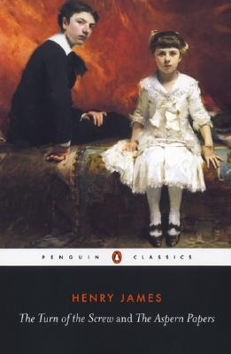 The Turn of the Screw and the Aspern Papers (Penguin Classics), James, Henry