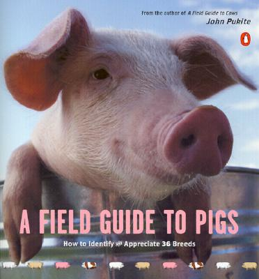 A Field Guide to Pigs, Pukite, John