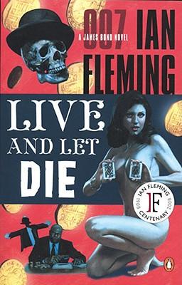 Image for Live and Let Die (James Bond Novels)