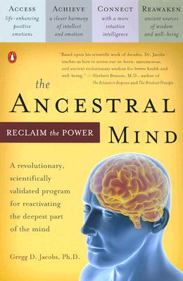 Image for The Ancestral Mind: Reclaim the Power