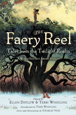 Image for The Faery Reel: Tales from the Twilight Realm